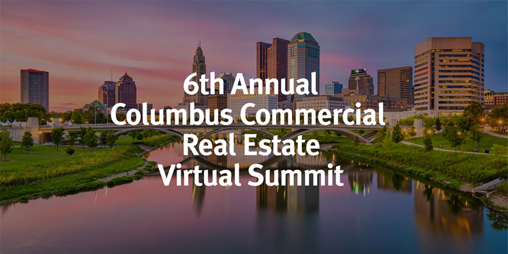6th Annual Columbus Commercial Real Estate Virtual Summit